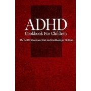 ADHD Cookbook for Children by Naturalcure Press