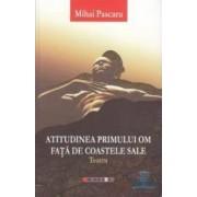 Atitudinea primului om fata de coastele sale - Mihai Pascaru