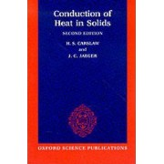 Conduction of Heat in Solids by H. S. Carslaw