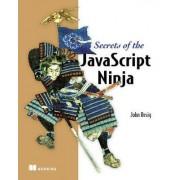 Secrets of the JavaScript Ninja by John Resig