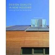 Design Quality in New Housing by Matthew Cousins