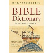 HarperCollins Bible Dictionary - Condensed Edition by Mark Allan Powell