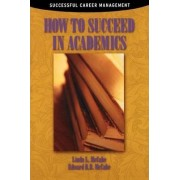 How to Succeed in Academics by Edward R. B. McCabe