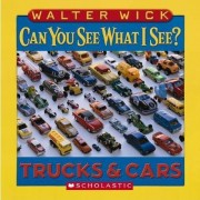 Can You See What I See?: by Walter Wick