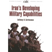 Iran's Developing Military Capabilities by Anthony H. Cordesman