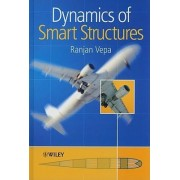 Dynamics of Smart Structures by Ranjan Vepa
