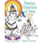 Spiritual Traditions of India Coloring Book by Harish Johari