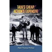 Talk's Cheap, Action's Expensive - The Films of Robert L. Lippert (Hardback) by Mark Thomas McGee