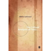 The Cultural Analysis of Texts by Mikko Lehtonen