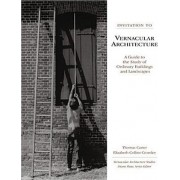 Invitation to Vernacular Architecture by Thomas Carter