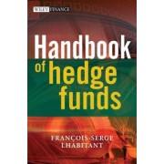 Handbook of Hedge Funds by Francois-Serge Lhabitant