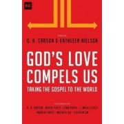 God's Love Compels Us by D. A. Carson