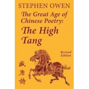 The Great Age of Chinese Poetry by James Bryant Conant University Professor Stephen Owen