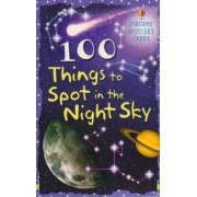 100 Things to Spot in the Night Sky by Philip Clarke
