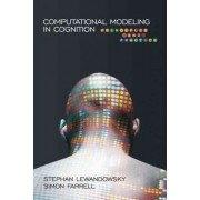 Computational Modeling in Cognition by Simon Farrell