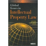 Global Issues in Intellectual Property Law by John Cross