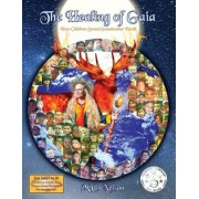The Healing of Gaia: How Children Saved the Earth