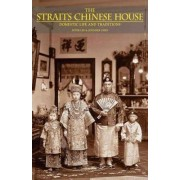 The Straits Chinese House by Peter Lee