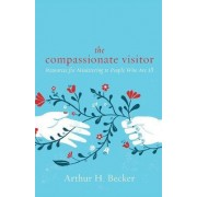 The Compassionate Visitors by Arthur H. Becker