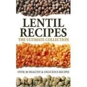 Lentil Recipes by Jonathan Doue M D