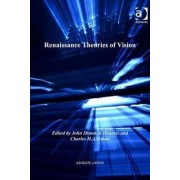 Renaissance Theories of Vision by Professor John Shannon Hendrix