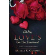 All My Love's for You Devotional