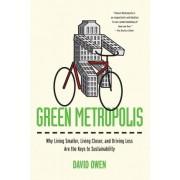 Green Metropolis by David Owen