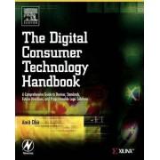 The Digital Consumer Technology Handbook by Amit Dhir