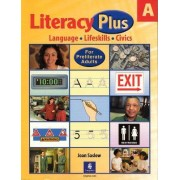 A Literacy Plus by Joan M. Saslow