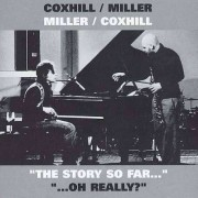 Steve/ Lol Coxhill Miller - Story So Far/ Oh Really (0045775025322) (2 CD)