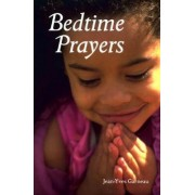 Bedtime Prayers by Jean-Yves Garneau
