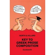 Key to Greek Prose Composition for Schools by M. A. North