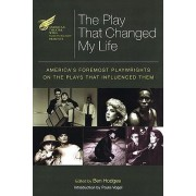 The American Theatre Wing Presents the Play That Changed My Life by Ben Hodges