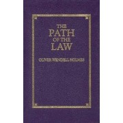 Path of the Law by Oliver Wendell Holmes Jr.