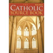 The Catholic Source Book by Harcourt Religion Publishers