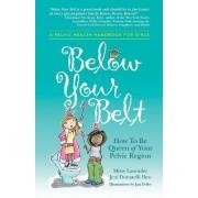 Below Your Belt by Missy Lavender