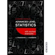 A Concise Course in Advanced Level Statistics with Worked Examples by D. J. Crawshaw