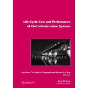 Life-Cycle Cost and Performance of Civil Infrastructure Systems 2006 by Alfredo H. S. Ang