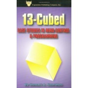 13-Cubed: Case Studies in Mind-Control & Programming by Stewart A. Swerdlow