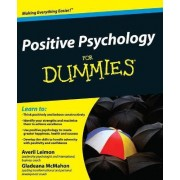 Positive Psychology For Dummies by Averil Leimon
