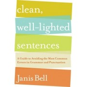 Clean, Well-Lighted Sentences by Janis Bell