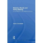 Markets, Morals, and Policy-Making by Enrico Colombatto