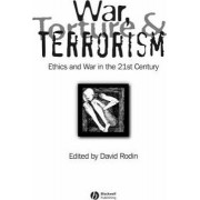 War, Torture and Terrorism by David Rodin