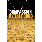 Compassion, by the Pound by Associate Professor of Agricultural Economics F Bailey Norwood