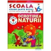 6+ Ocrotirea naturii - Activitati pentru copiii de la 6 la 7 ani