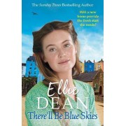 Therell Be Blue Skies by Ellie Dean