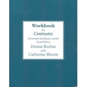 Workbook for Contrastes by Denise Rochat