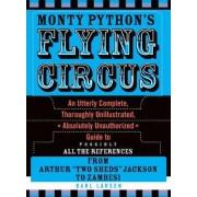 Monty Python's Flying Circus by Darl Larsen