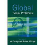 Global Social Problems by Professor Vic George