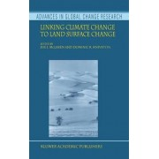 Linking Climate Change to Land Surface Change by Sue J. McLaren